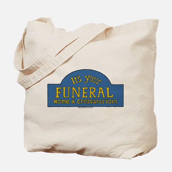 Bob's Burgers It's Your Funeral Tote Bag