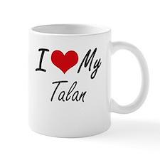 I Love My Talan Mugs