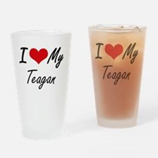 I Love My Teagan Drinking Glass