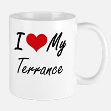 I Love My Terrance Mugs