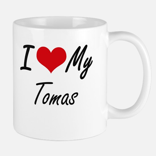 I Love My Tomas Mugs