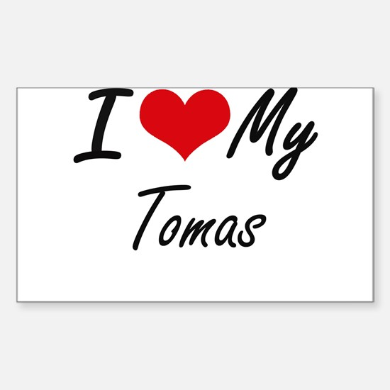 I Love My Tomas Decal