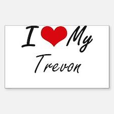 I Love My Trevon Decal