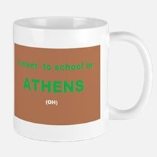I Went To School In Athens (oh) Mugs