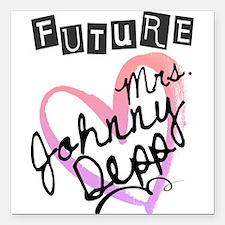 "Future Mrs. Johnny Depp Square Car Magnet 3"" x 3"""
