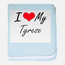 I Love My Tyrese baby blanket