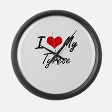 I Love My Tyrese Large Wall Clock