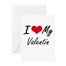 I Love My Valentin Greeting Cards