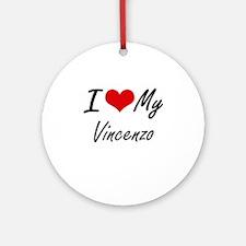 I Love My Vincenzo Round Ornament