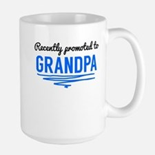 Recently Promoted To Grandpa Mugs