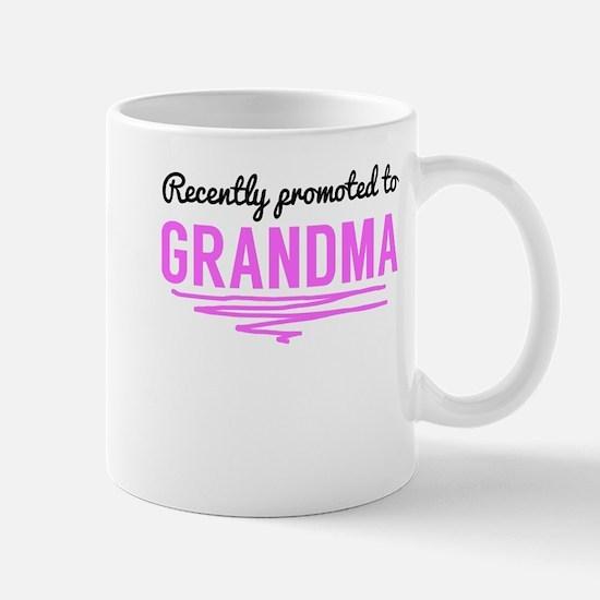 Recently Promoted To Grandma Mugs