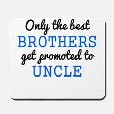 Only The Best Brothers Get Promoted To Uncle Mouse