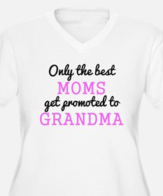 Only The Best Moms Get Promoted To Grandma Plus Si