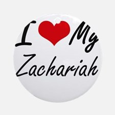 I Love My Zachariah Round Ornament