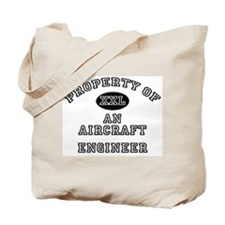 Property of an Aircraft Engineer Tote Bag