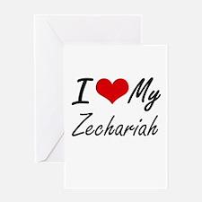 I Love My Zechariah Greeting Cards