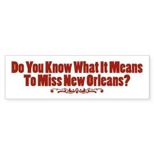 Do You Know What It Means To Miss New Orleans? Sti