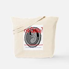 Pro Choice? Tote Bag