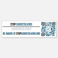 Gangstalking Awareness Bumper Bumper Bumper Sticker