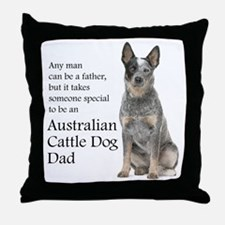 Cattle Dog Dad Throw Pillow