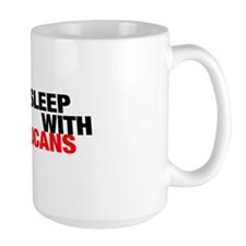 """""""i only sleep with republicans"""" (Large Mug)"""