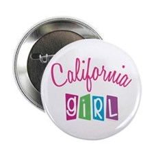 "CALIFORNIA GIRL! 2.25"" Button (10 pack)"