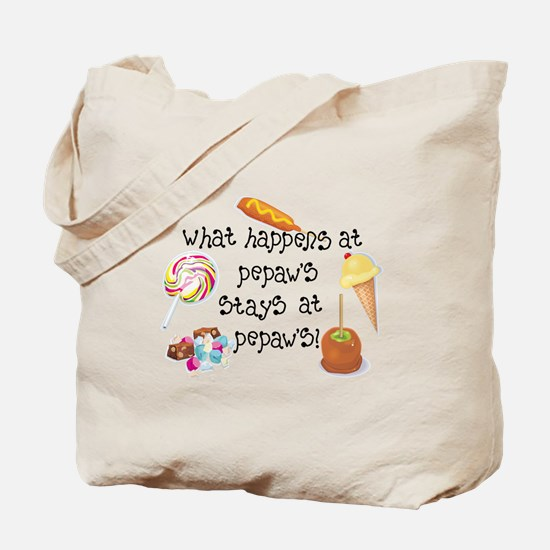 What Happens at Pepaw's... Tote Bag