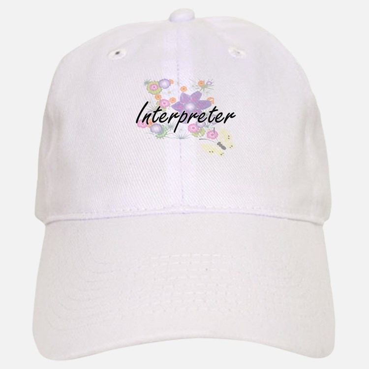 Interpreter Artistic Job Design with Flowers Baseball Baseball Cap