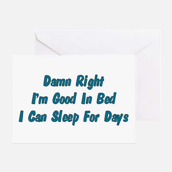 Good In Bed Greeting Card