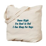 Good In Bed Tote Bag