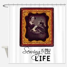 Sewing Is My Life Shower Curtain