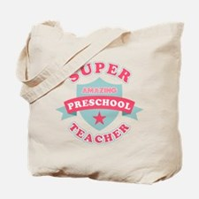 Super Preschool Teacher Tote Bag