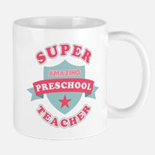 Super Preschool Teacher Mug