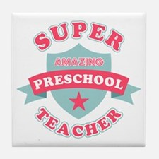 Super Preschool Teacher Tile Coaster