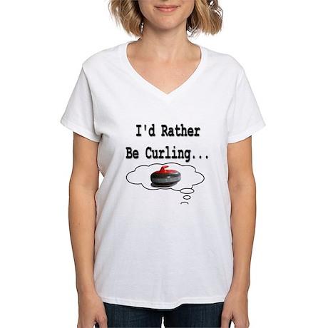 I'd Rather Be Curling.. Women's V-Neck T-Shirt