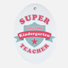 Super Kindergarten Teacher Oval Ornament