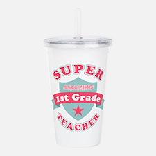 Super 1st Grade Teache Acrylic Double-wall Tumbler