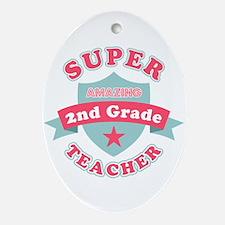 Super 2nd Grade Teacher Oval Ornament