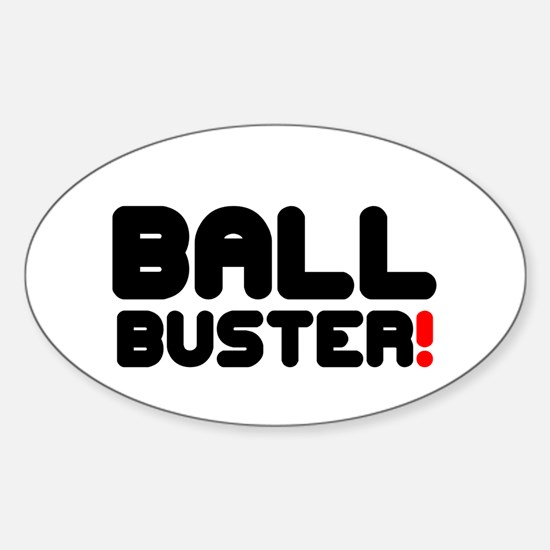 BALL BUSTER! Decal