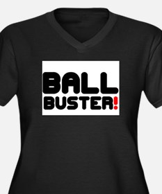 BALL BUSTER! Plus Size T-Shirt