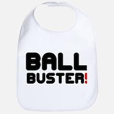 BALL BUSTER! Bib