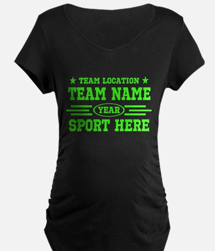 Personalized Your Team Your Text Maternity T-Shirt