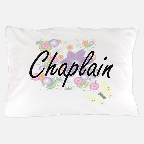 Chaplain Artistic Job Design with Flow Pillow Case