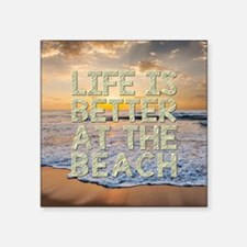 LIFE IS BETTER... Sticker