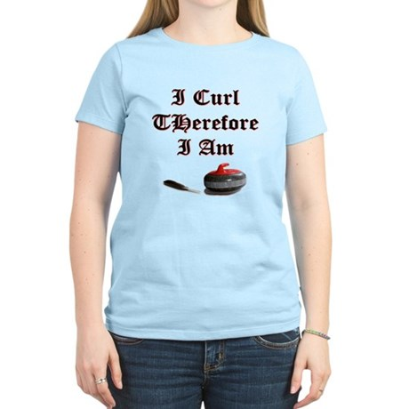 I Curl Therefore I Am Women's Light T-Shirt
