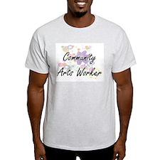 Community Arts Worker Artistic Job Design T-Shirt