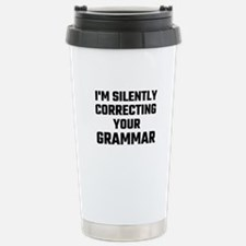 I'm Silently Correcting Travel Mug