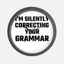 I'm Silently Correcting Your Grammar Wall Clock