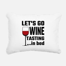 Let's Go Wine Tasting In Rectangular Canvas Pillow