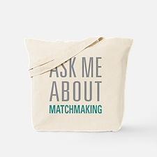 Matchmaking Tote Bag